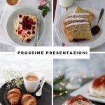 """Prossime presentazioni de """"La mia pasticceria francese"""""""